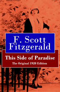 egotism in this side of paradise A discussion of important themes running throughout this side of paradise great supplemental information for school essays and projects.