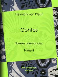 Contes, Soir?es allemandes - Tome II