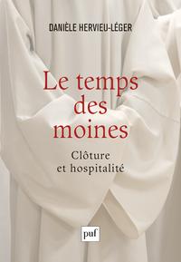 Le temps des moines : clôture et hospitalité