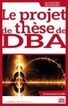 Livre numérique Le projet de thèse de DBA