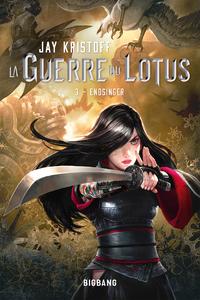 La guerre du Lotus. Volume 3, Endsinger