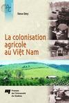 Livre numérique La colonisation agricole au Viêt Nam