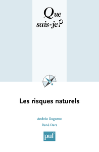 Les risques naturels, « Que sais-je ? » n° 3533