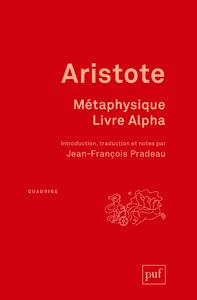 Métaphysique. Livre Alpha