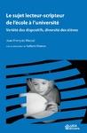 Livre numérique Le sujet lecteur-scripteur de l'école à l'université