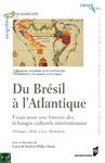 Livre numérique Du Brésil à l'Atlantique