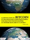 Livre numérique La révolution du bitcoin et des monnaies complémentaires