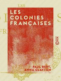 Les Colonies fran?aises