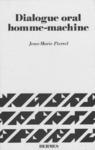 Livre numérique Dialogue oral homme-machine Connaissance linguistiques stratégies et architectures des systèmes