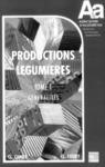 Livre numérique Les productions légumières Tome 1: Généralités