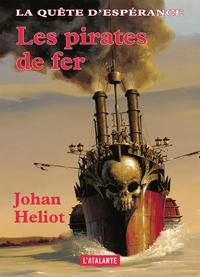 Les pirates de fer, La Quête d'Espérance, T2