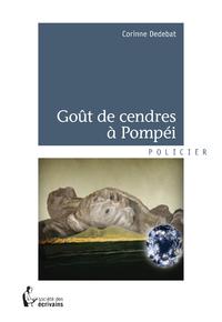 Goût de cendres à Pompéi