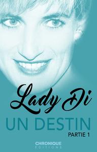 Livre numérique Lady Di, un destin — Partie 1