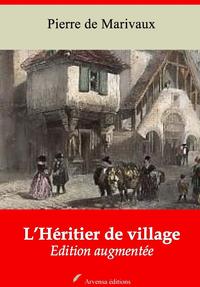 L'Héritier de village – suivi d'annexes