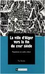 Livre numérique La ville d'Alger vers la fin du XVIIIe siècle