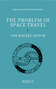 The Problem of Space Travel, The Rocket Motor