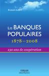 Livre numérique Les banques populaires - 1878-2008