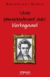Livre numérique Vivre passionnément avec Kierkegaard