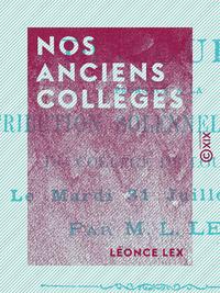 Nos anciens collèges, DISCOURS PRONONCÉ À LA DISTRIBUTION SOLENNELLE DES PRIX DU COLLÈGE DE LOUHANS, LE... 31 JUILLET 1894