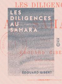 Les Diligences au Sahara