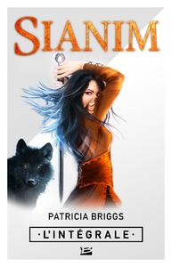 Sianim - L'Intégrale | Briggs, Patricia