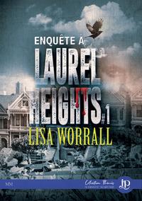 Enquête à Laurel Heights, #1