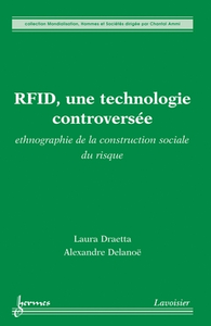Livre numérique RFID, une technologie controversée : ethnographie de la construction sociale du risque