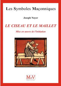Livre numérique N.66 Le ciseau et le maillet - Mise en oeuvre de l'initiation