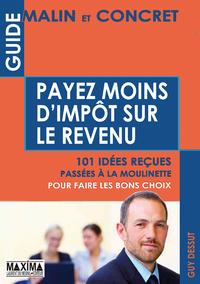 Livre numérique Guide malin et concret pour payer moins d'impôt sur le revenu