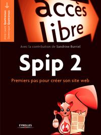 Spip 2, PREMIERS PAS POUR CRÉER SON SITE WEB