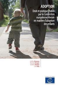 Adoption - Droit et pratique établis par la Convention européenne révisée en matière d'adoption des enfants