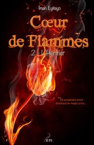 Coeur de flammes, Tome 2