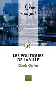 Les politiques de la ville, « Que sais-je ? » n° 3232