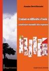 Livre numérique L'enfant en difficulté à l'école : construire ensemble des réponses