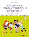 Livre numérique Réconcilier l'enfant surdoué avec l'école