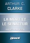 Livre numérique La Mort et le sénateur (suivi de) Avant l'Éden