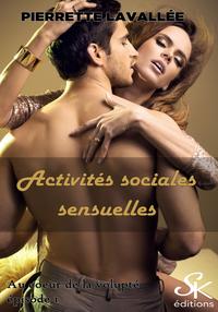 Activit?s sociales sensuelles
