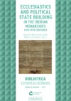 Livre numérique Ecclesiastics and political state building in the Iberian monarchies, 13th-15th centuries