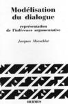 Livre numérique Modèlisation du dialogue représentation de l'inférence argumentative