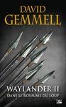 Livre numérique Waylander II : Dans le Royaume du loup