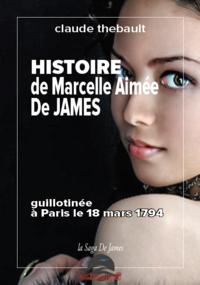Histoire de Marcelle Aim?e de James