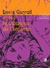 Livre numérique Lewis Carroll et les mythologies de l'enfance