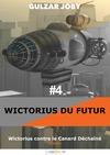 Livre numérique Wictorius contre le Canard Déchaîné, épisode 4