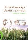 Livre numérique Ils ont domestiqué plantes et animaux