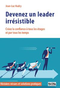 Devenez un leader irrésistible
