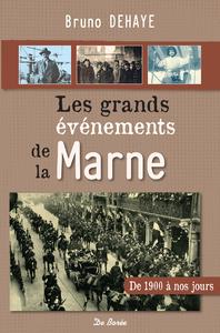 Les grands événements de la Marne