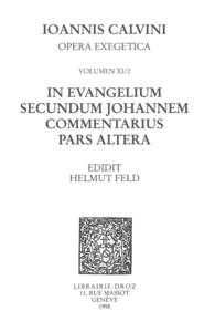 In evangelium secundum Johannem Commentarius. Pars altera. Series II, Opera exegetica