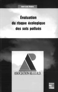 Evaluation du risque écologique des sites pollués