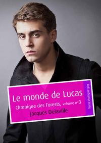 Livre numérique Le monde de Lucas (érotique gay)