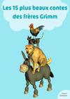 Livre numérique Les 15 plus beaux contes des frères Grimm